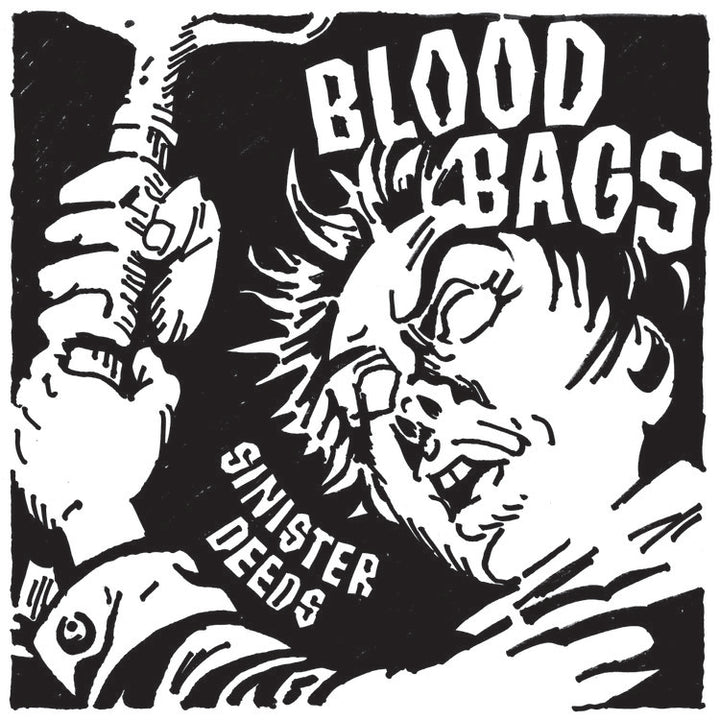 "Bloodbags - Sinister Deeds (7"")"