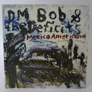 "DM Bob & the Deficits (DEU) - Mexico Americana (7"" Single)"