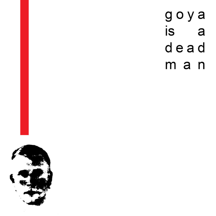 Church of Goya - Goya Is A Dead Man (CS)