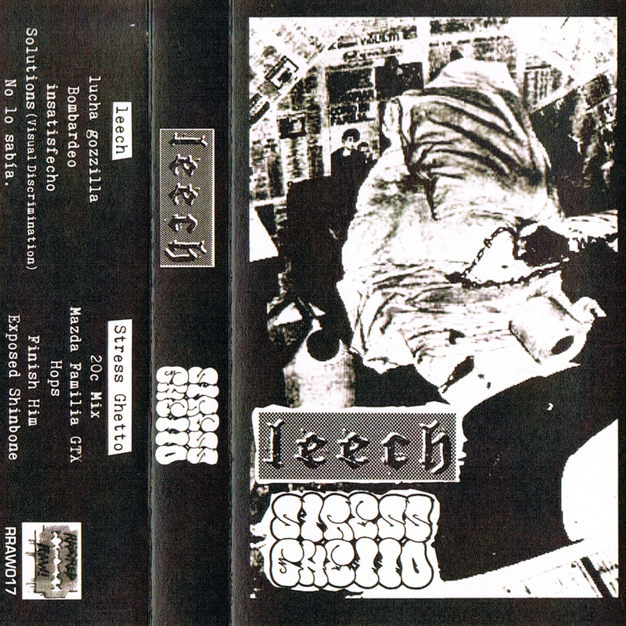 Leech (JPN) / Stress Ghetto - Leech / Stress Ghetto (CS)