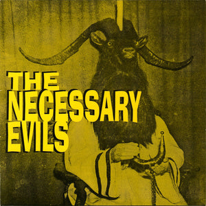 "Necessary Evils, The (US) - Thrill Pill/Twist, Grind, Rock 'n' Burn (7"" Single)"