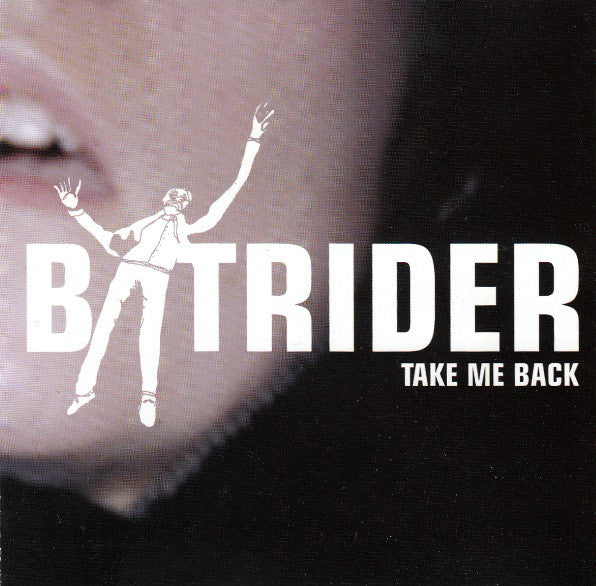 Batrider - Take Me Back (CD EP)