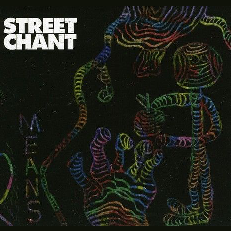 Street Chant - Means (CD)