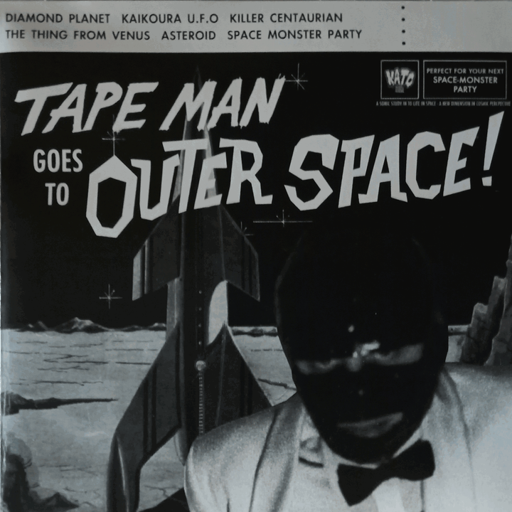 Tape Man - Tape Man Goes to Outer Space! (CD EP)
