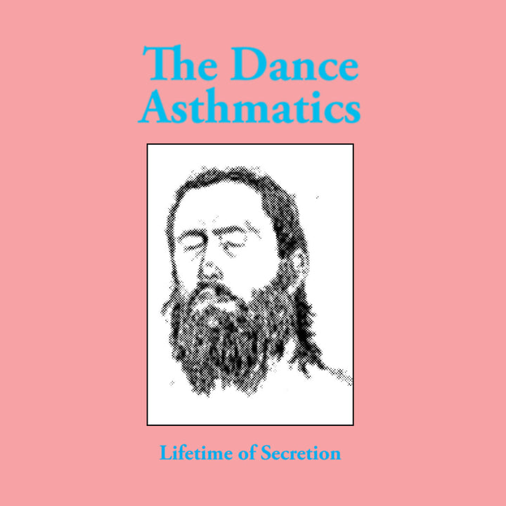 Dance Asthmatics, The - Lifetime of Secretion (CS EP)
