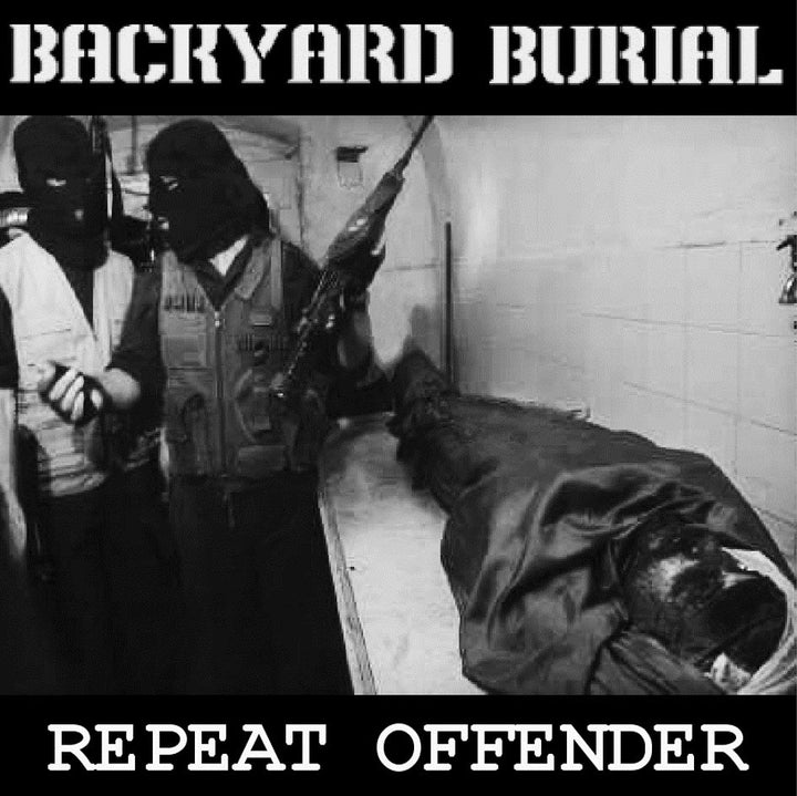 Backyard Burial - Repeat Offender (LP)