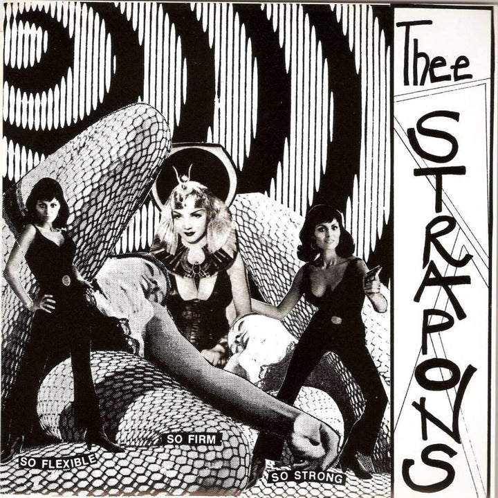"Strapons, Thee - So Flexible, So Firm, So Strong (7"" EP)"