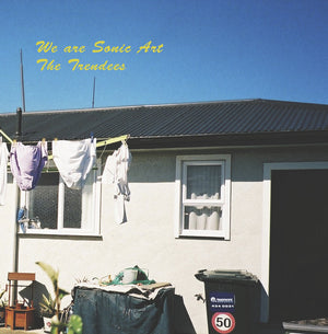 Trendies, The - We Are Sonic Art (EP)