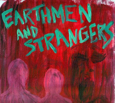Earthmen and Strangers (US) - Earthmen and Strangers (LP)