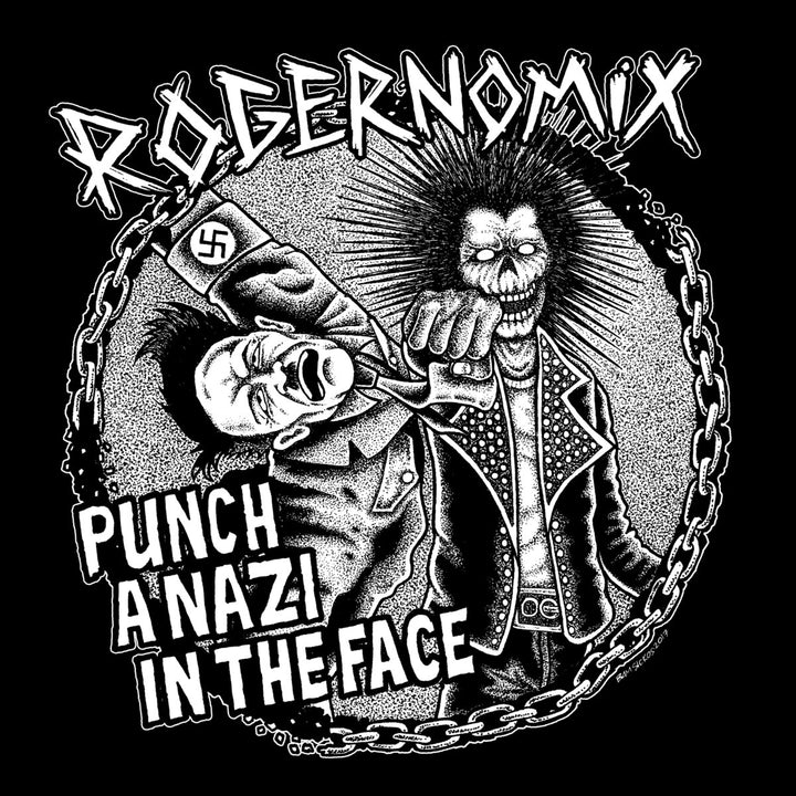 Rogernomix - Punch a Nazi in the Face (EP)