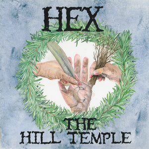 Hex - The Hill Temple (LP)