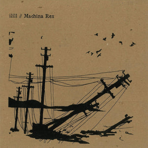 illil (JPN) / Machina Rex - illil / Machina Rex (EP)