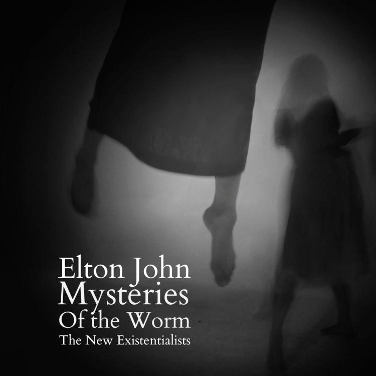 "New Existentialists, The - Elton John / Mysteries of the Worm (7"" Single)"