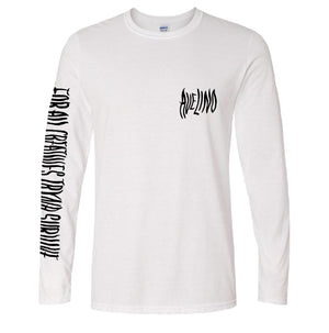 White Long Sleeve T-Shirt: For All Creatives Tryna Survive
