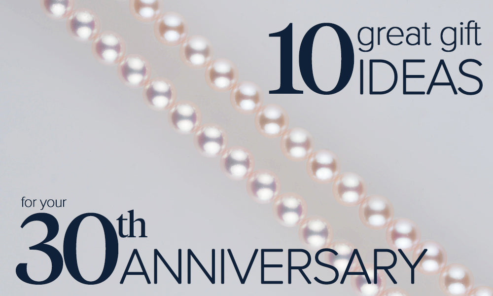 Top Ten Gift Ideas for the 30th Wedding Anniversary