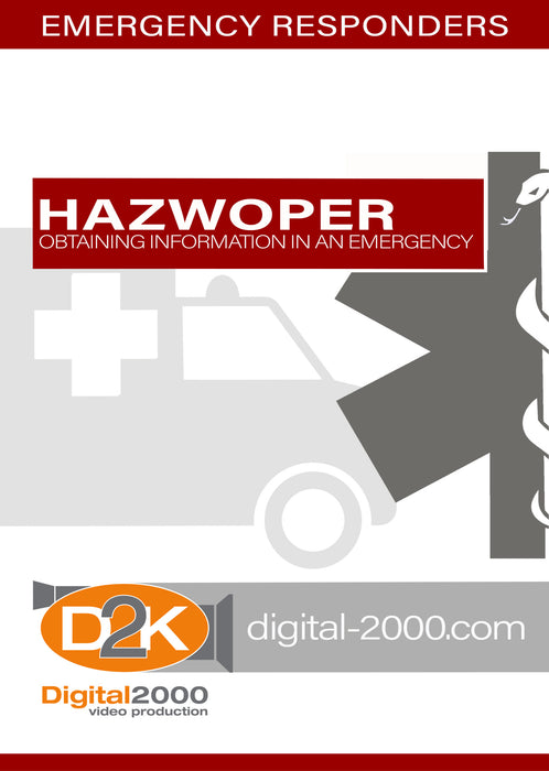 HAZWOPER - Obtaining Information In An Emergency II