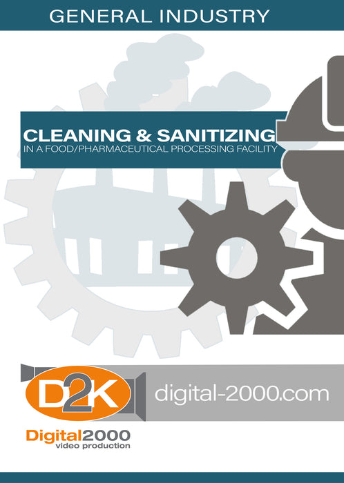 Cleaning and Sanitizing In A Food/Pharmaceutical Processing Facility