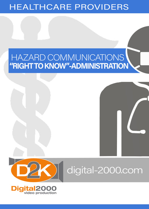 Hazard Communications Right To Know - Administration