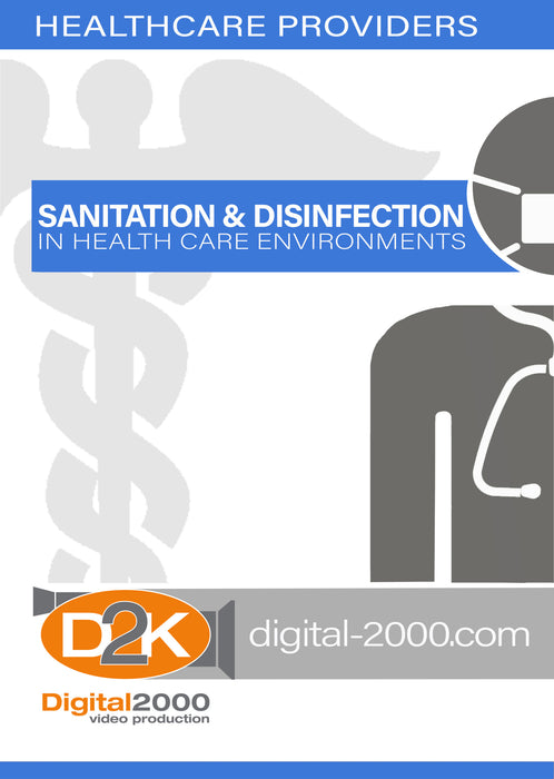 Sanitation and Disinfection In Health Care Environments