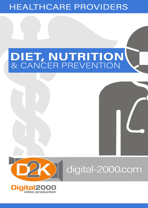 Diet, Nutrition, and Cancer Prevention