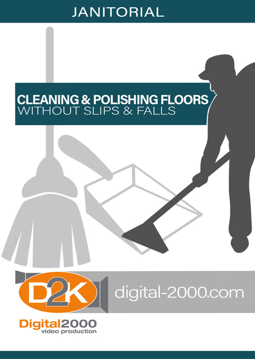 Cleaning and Polishing Floors Without Slips and Falls