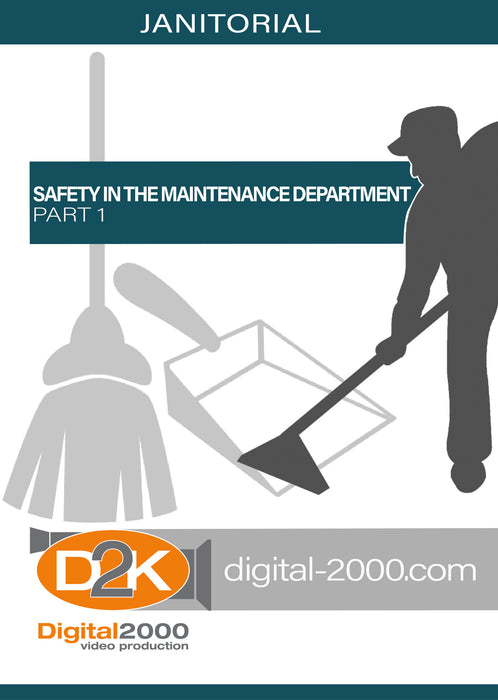 Safety In The Maintenance Department Part 1 (Janitorial)