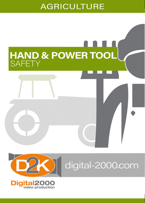 Agriculture Series - Hand and Power Tool Safety