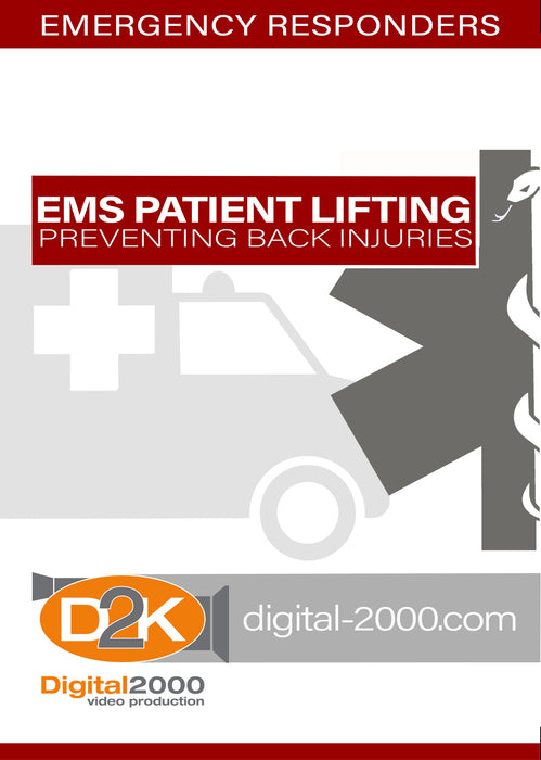 EMS Patient Lifting - Preventing Back Injuries (Emergency Preparedness)