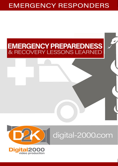Emergency Preparedness and Recovery Lessons Learned