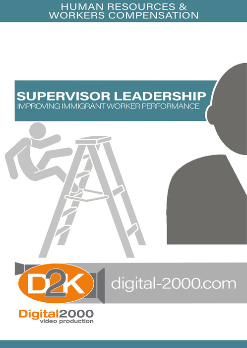 Supervisor Leadership - Improving Immigrant Worker Performance