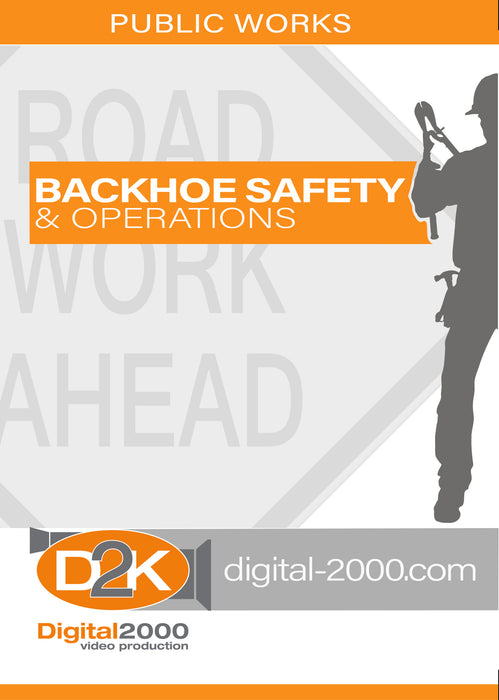 Backhoe Safety and Operations