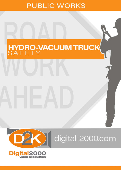 Hydro-Vacuum Truck Safety