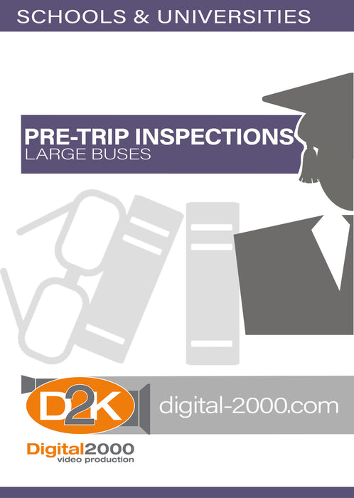 Pre-Trip Inspection - Large Buses (Schools)
