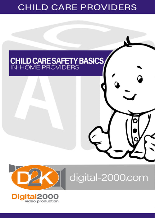 Child Care Safety Basics - In-Home Providers