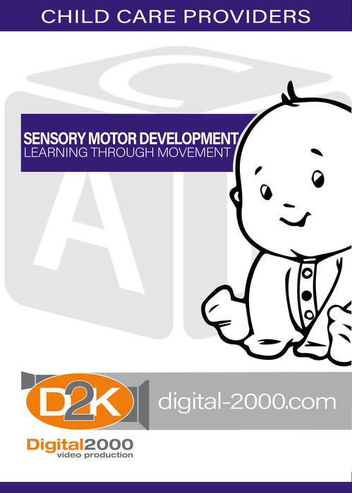 Sensory Motor Development - Learning Through Movement
