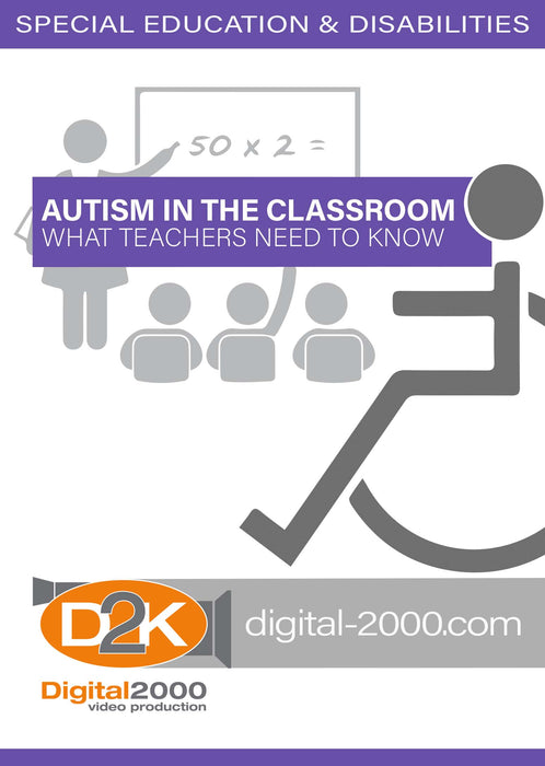 Autism In The Classroom - What Teachers Need To Know