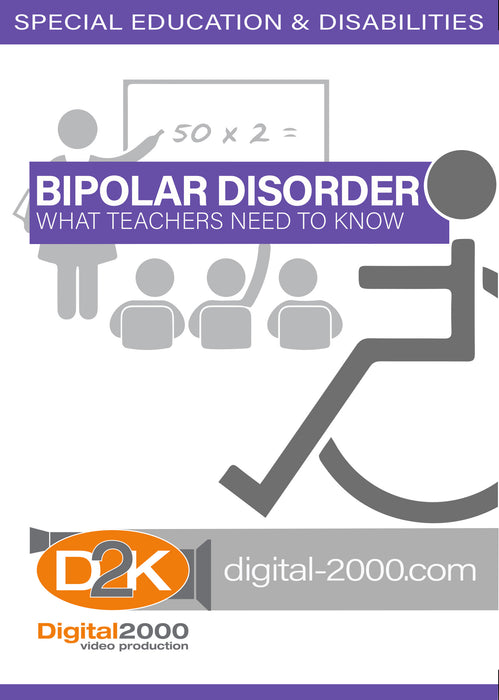 Bipolar Disorder - What Teachers Need To Know