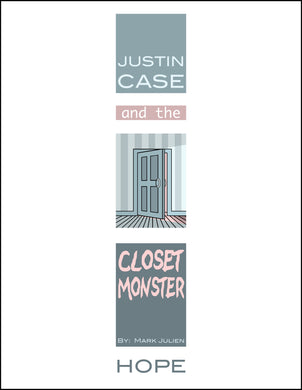Justin Case and the Closet Monster (Softcover)