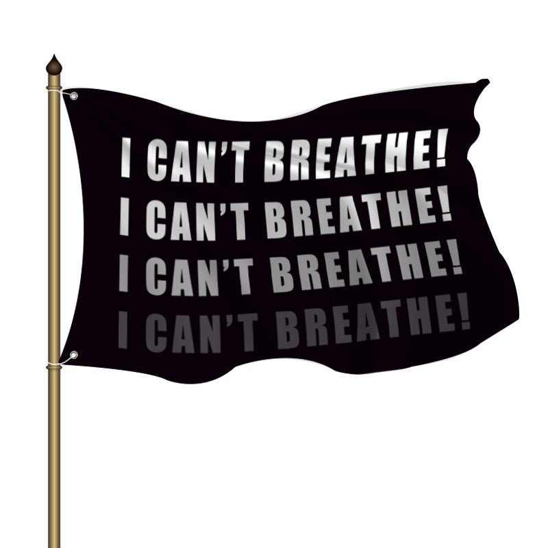 I Can't Breathe Flag - BlingPainting