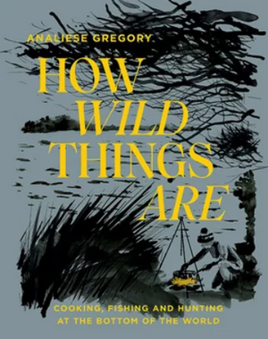 how wild things are by analiese