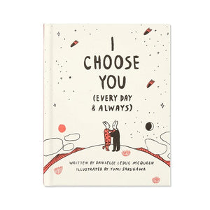 I CHOOSE YOU (EVERY DAY & ALWAYS)