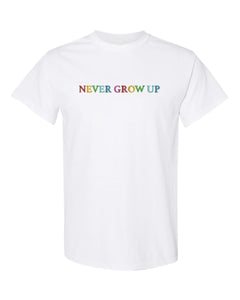 Never Grow Up Embroidered White Tee