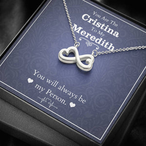You Are The Cristina To My Meredith Infinity Necklace, Grey's Anatomy, BFF Necklace, Best Friend Necklace, Best Friend Birthday Gift Jewelry