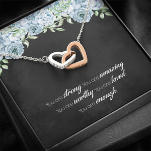 Affirmation Necklace, You are Enough, Inspirational Gift, Encouragement Necklace, You are Loved, You are Strong, Interlocking Hearts Necklace - Vnamus