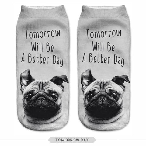 """Tomorrow Will Be A Better Day!"" Pug Love 3D Printed Socks"