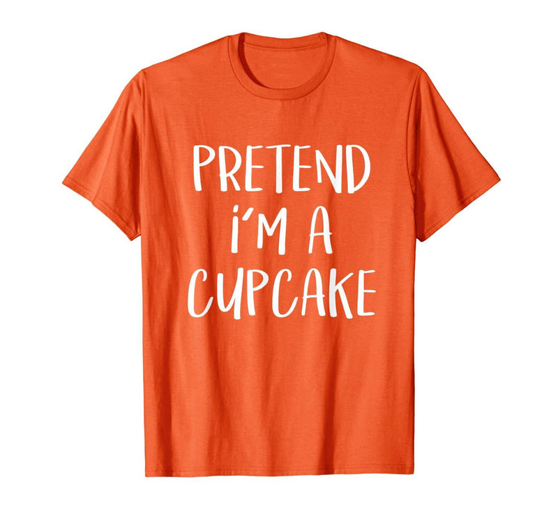 Pretend I'm A Cupcake Costume Halloween Party T-Shirt