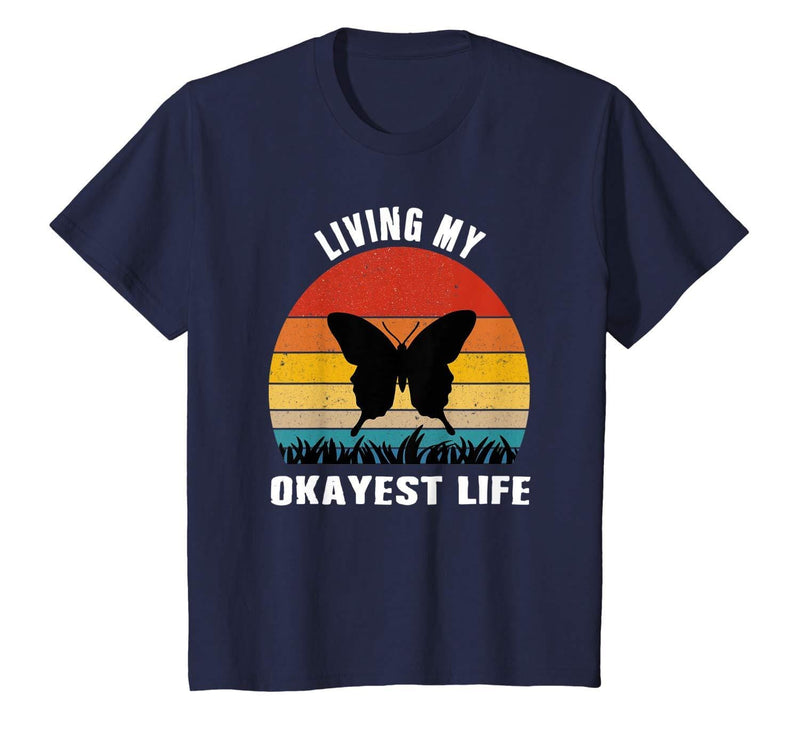 Living my okayest life t shirt