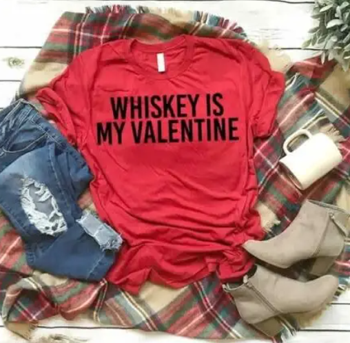 Whiskey Is My Valentine