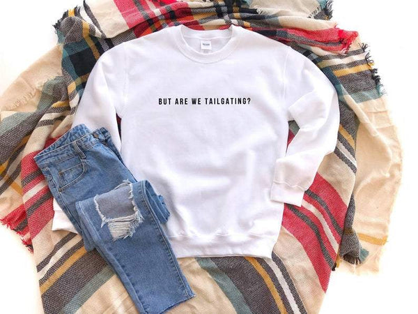 But Are We Tailgating Unisex Heavy Blend Crewneck Sweatshirt