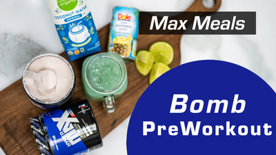 Bomb Pre-workout Recipe - Max Meals | Performax Labs